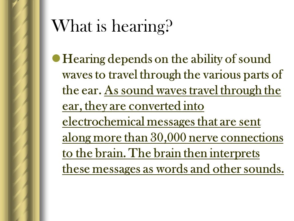 What is hearing