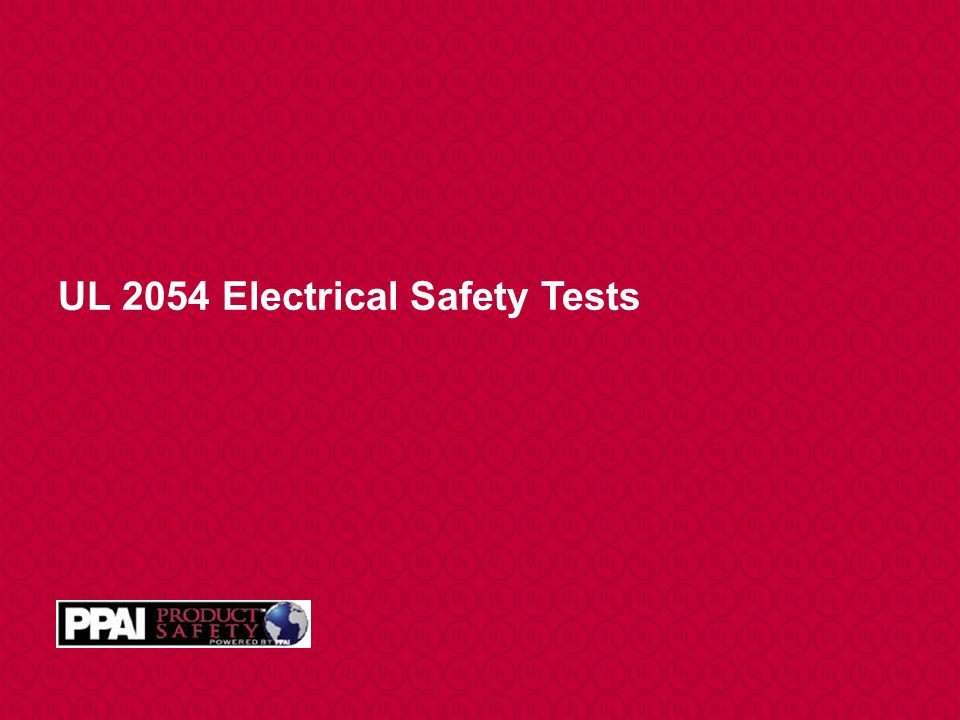 UL 2054 Electrical Safety Tests
