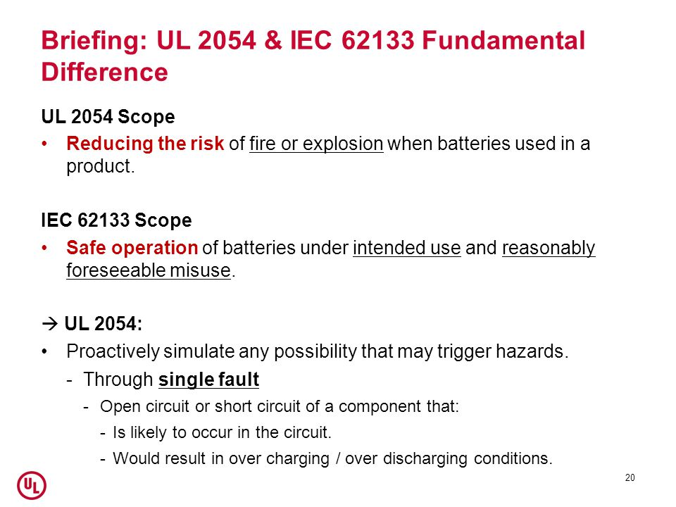 Briefing: UL 2054 & IEC 62133 Fundamental Difference