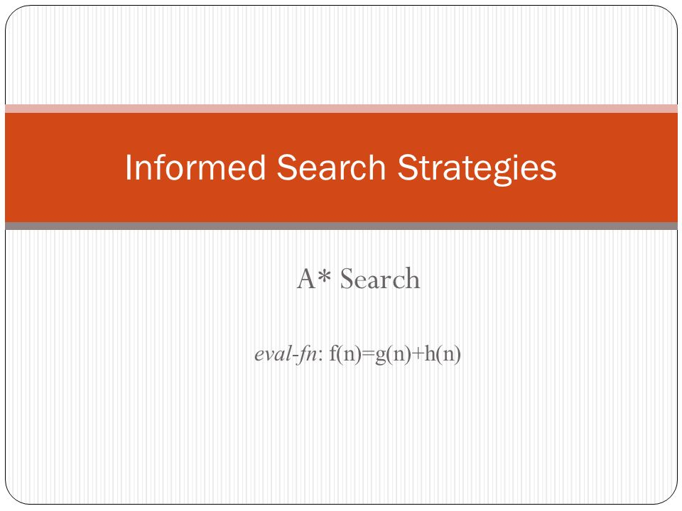 Informed Search Strategies
