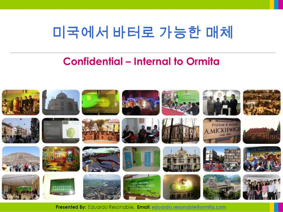 Confidential – Internal to Ormita