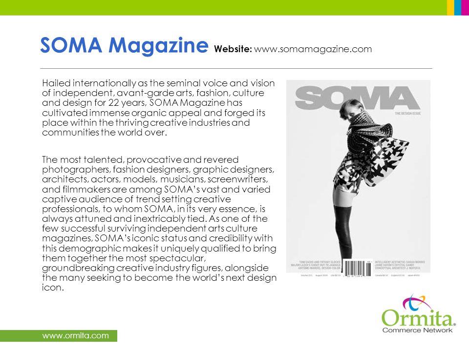 SOMA Magazine Website: www.somamagazine.com