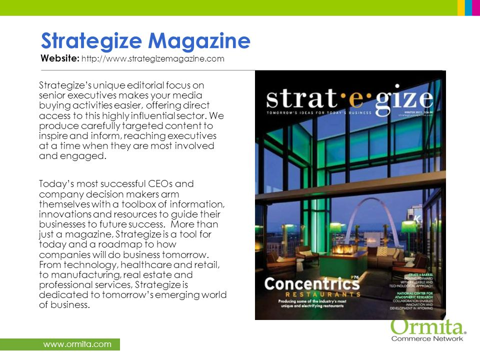 Strategize Magazine Website: http://www.strategizemagazine.com