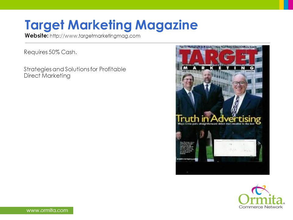 Target Marketing Magazine Website: http://www.targetmarketingmag.com