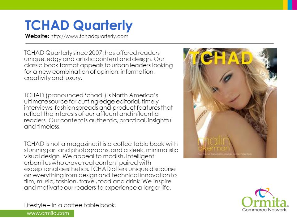 TCHAD Quarterly Website: http://www.tchadquarterly.com