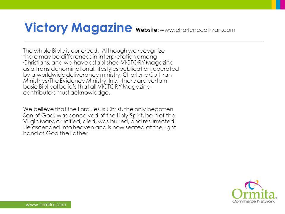 Victory Magazine Website: www.charlenecothran.com