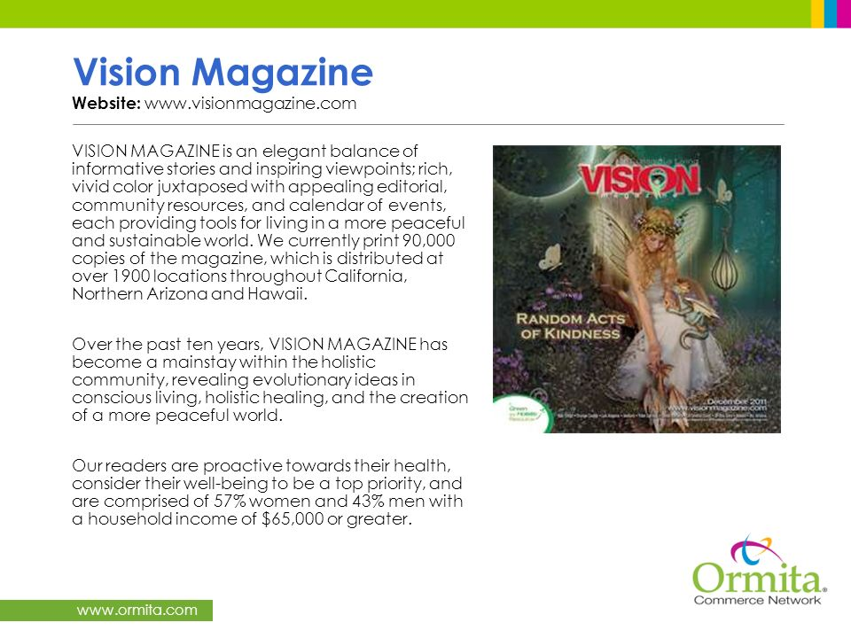 Vision Magazine Website: www.visionmagazine.com