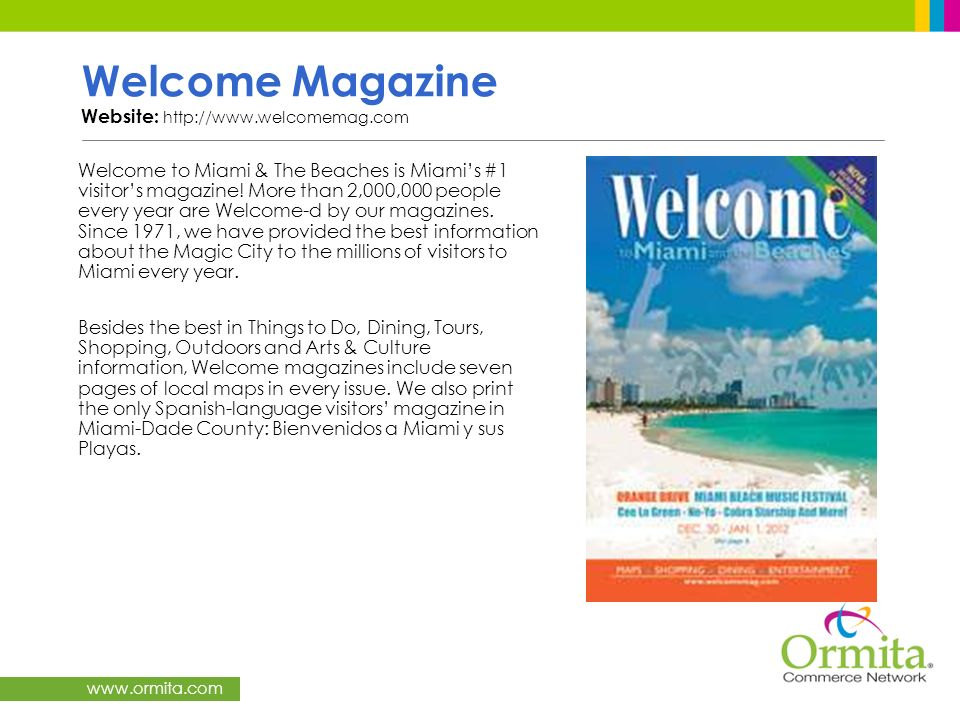 Welcome Magazine Website: http://www.welcomemag.com