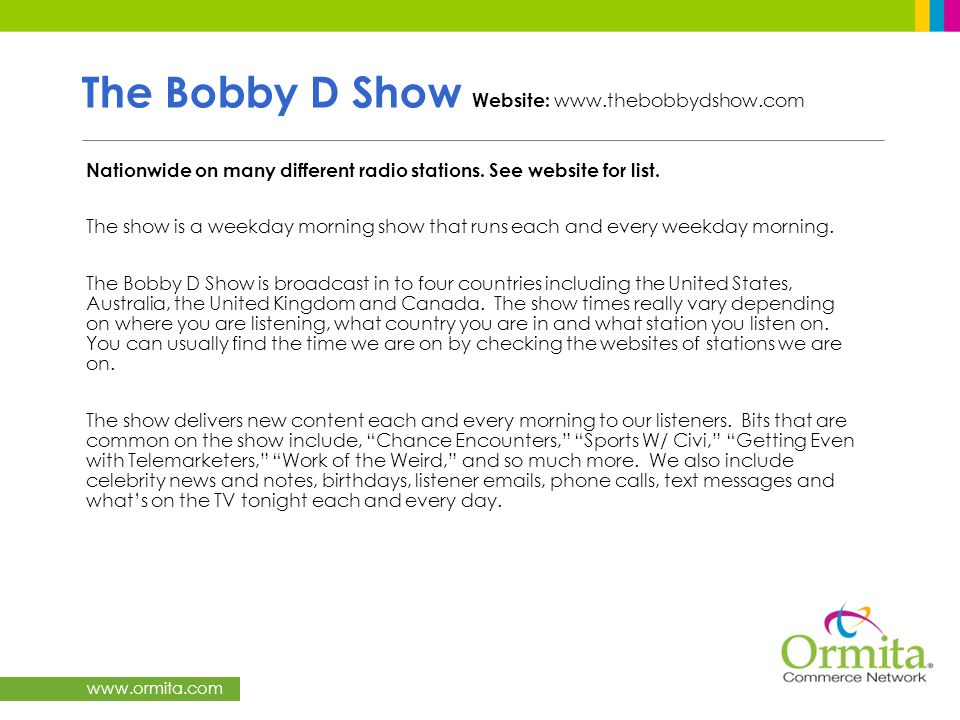 The Bobby D Show Website: www.thebobbydshow.com