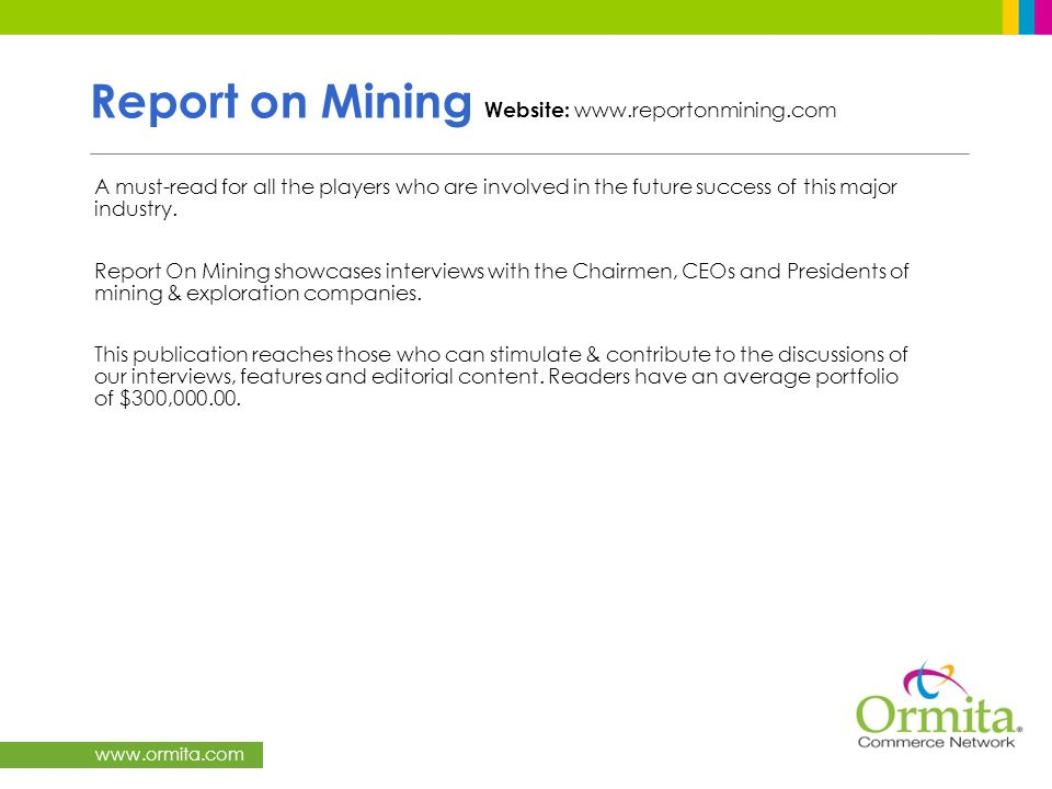 Report on Mining Website: www.reportonmining.com
