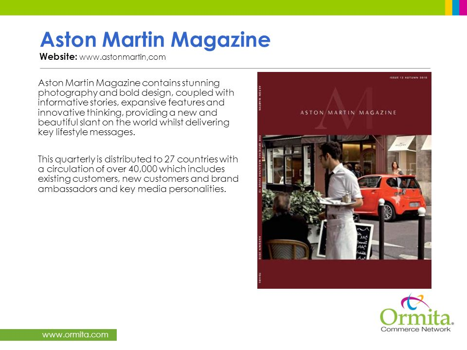 Aston Martin Magazine Website: www.astonmartin,com