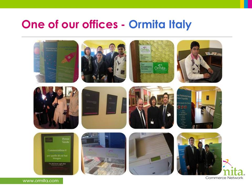 One of our offices - Ormita Italy