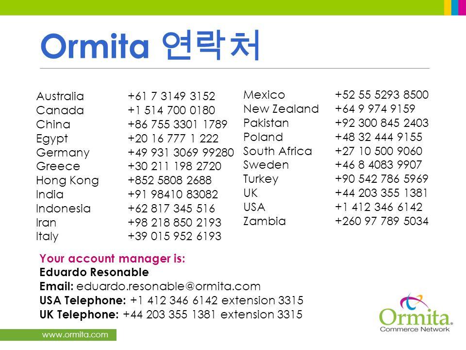 Ormita 연락처 Mexico +52 55 5293 8500 Australia +61 7 3149 3152