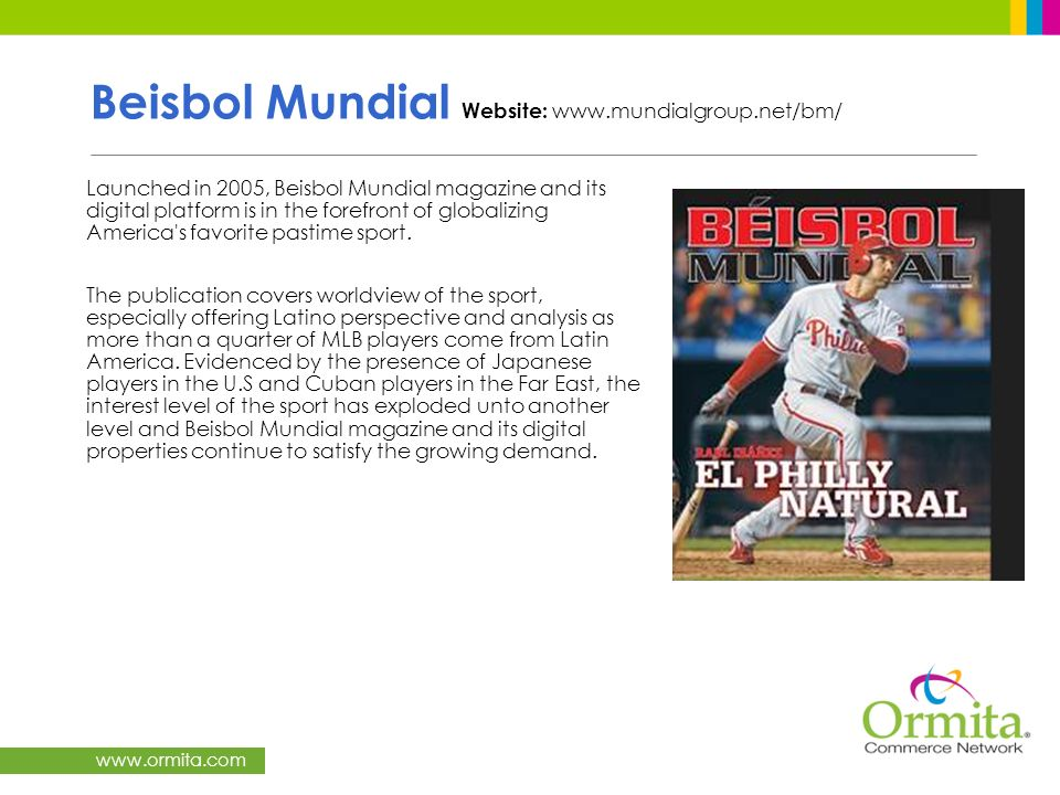 Beisbol Mundial Website: www.mundialgroup.net/bm/