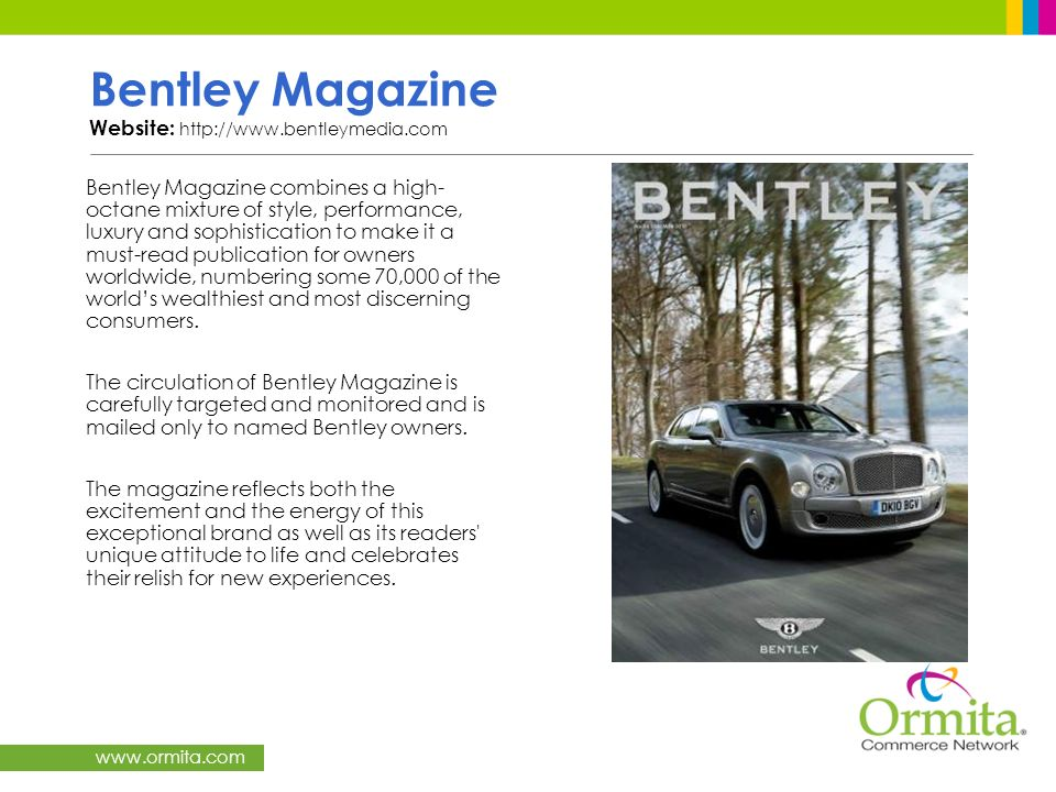 Bentley Magazine Website: http://www.bentleymedia.com