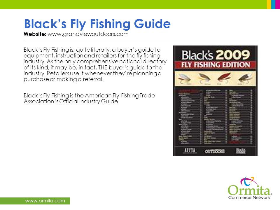 Black's Fly Fishing Guide Website: www.grandviewoutdoors.com