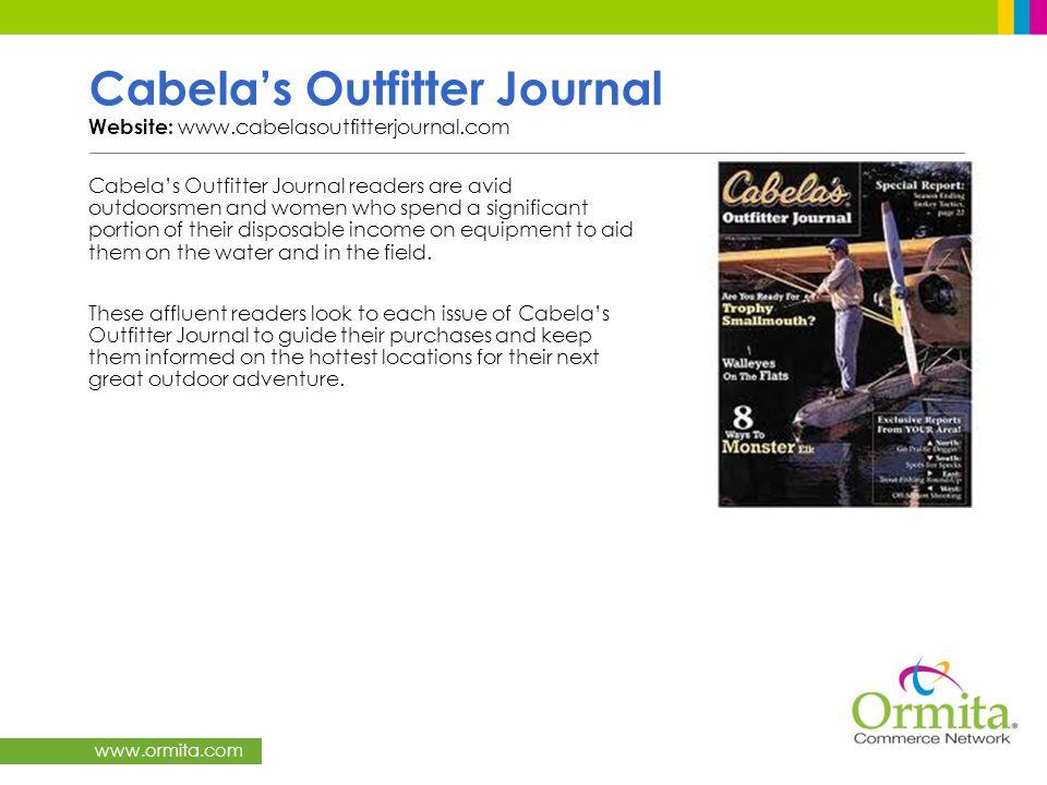 Cabela's Outfitter Journal Website: www.cabelasoutfitterjournal.com
