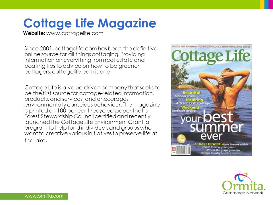 Cottage Life Magazine Website: www.cottagelife.com