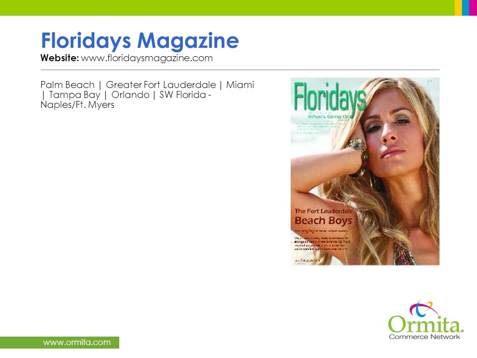 Floridays Magazine Website: www.floridaysmagazine.com