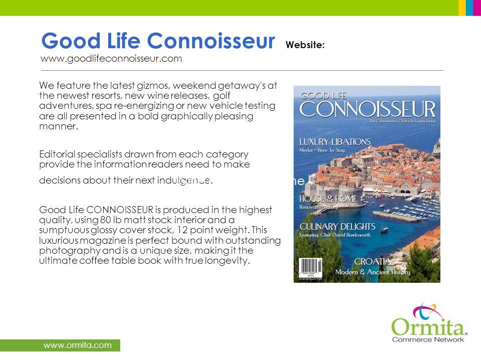 Good Life Connoisseur Website: www.goodlifeconnoisseur.com