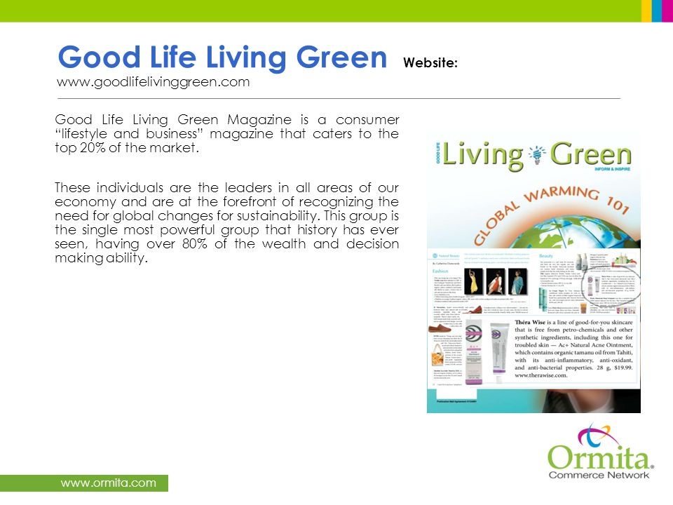 Good Life Living Green Website: www.goodlifelivinggreen.com