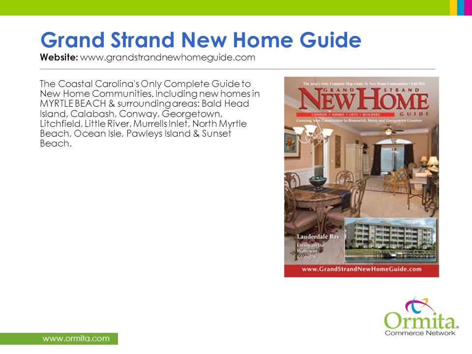Grand Strand New Home Guide Website: www.grandstrandnewhomeguide.com