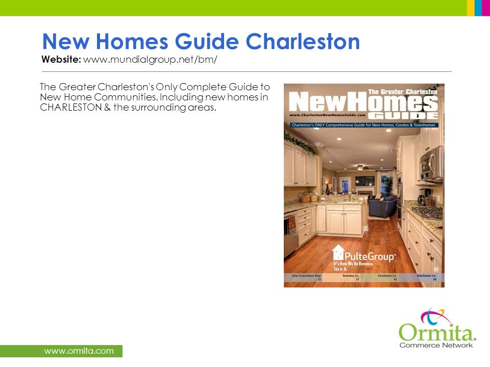 New Homes Guide Charleston Website: www.mundialgroup.net/bm/