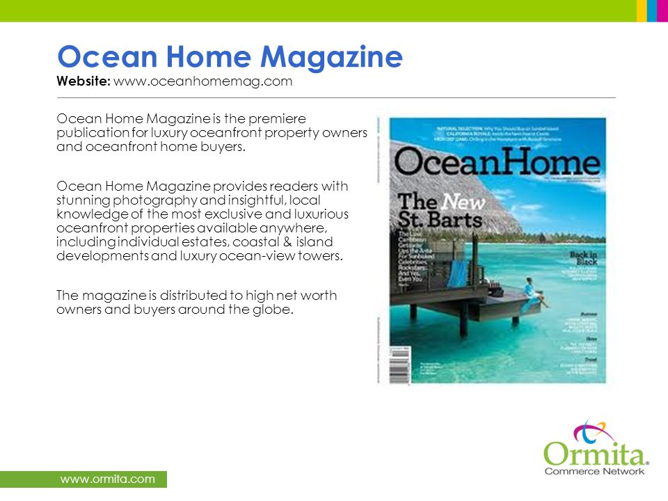 Ocean Home Magazine Website: www.oceanhomemag.com