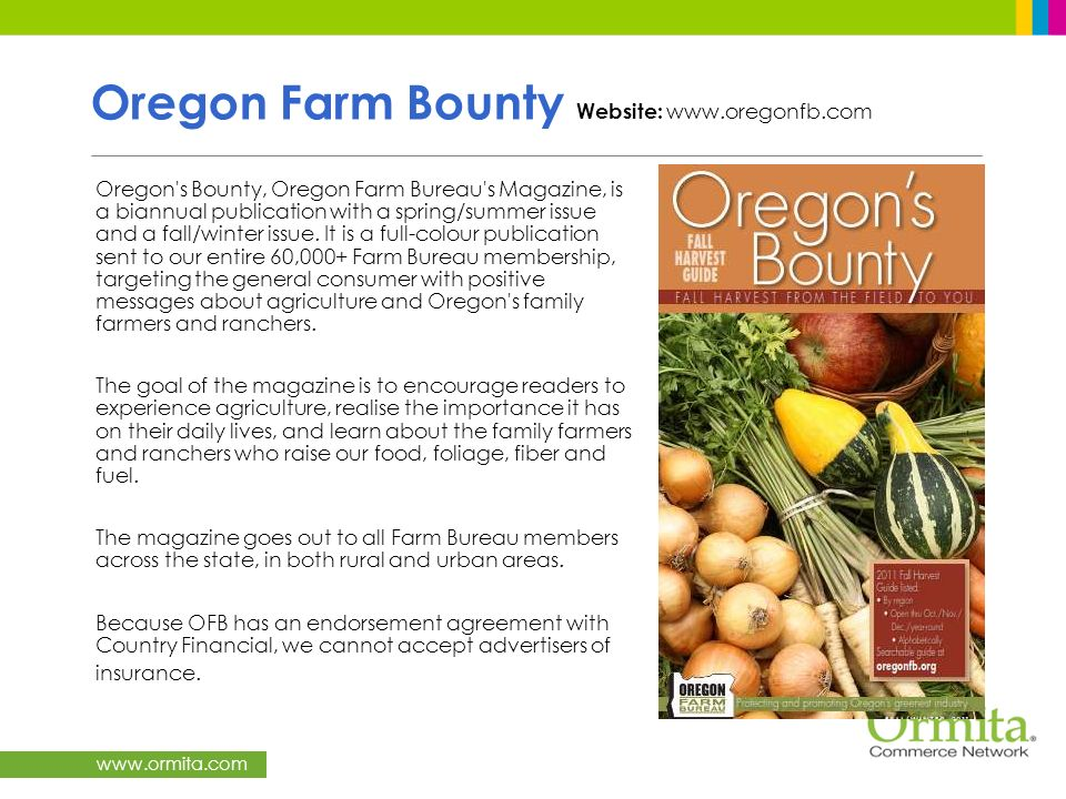Oregon Farm Bounty Website: www.oregonfb.com