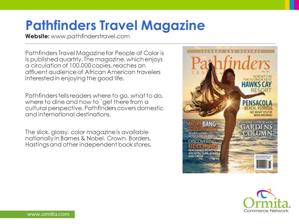Pathfinders Travel Magazine Website: www.pathfinderstravel.com