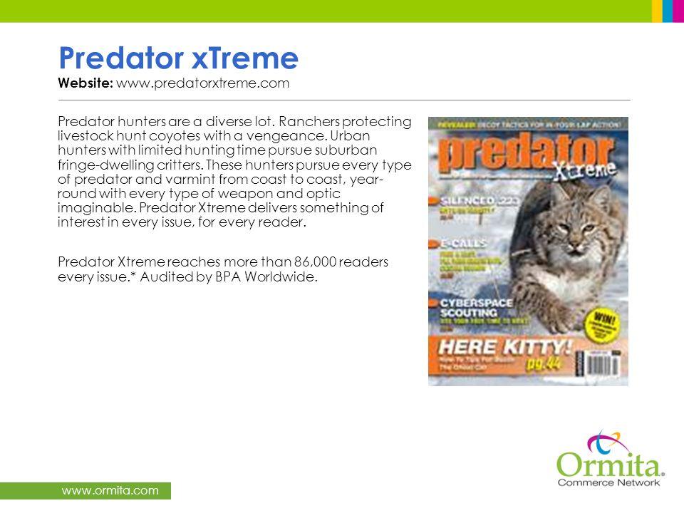 Predator xTreme Website: www.predatorxtreme.com