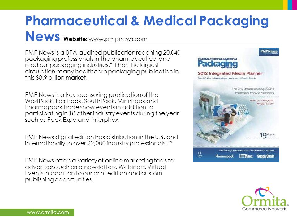 Pharmaceutical & Medical Packaging News Website: www.pmpnews.com
