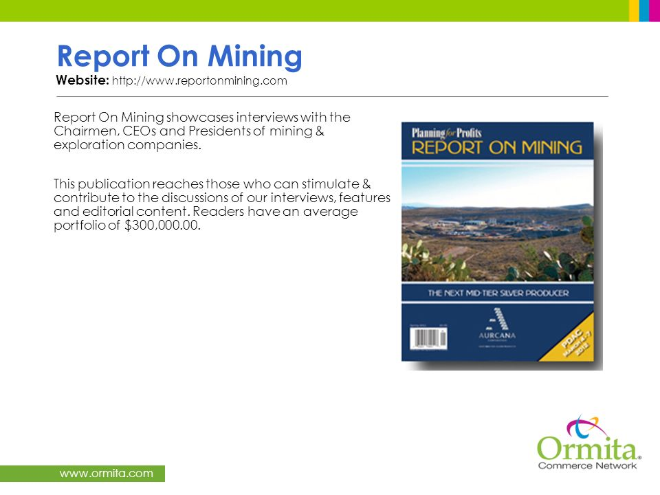 Report On Mining Website: http://www.reportonmining.com
