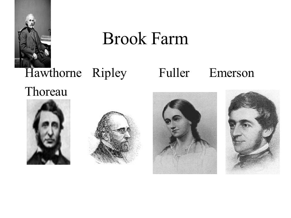 Brook Farm Hawthorne Ripley Fuller Emerson Thoreau