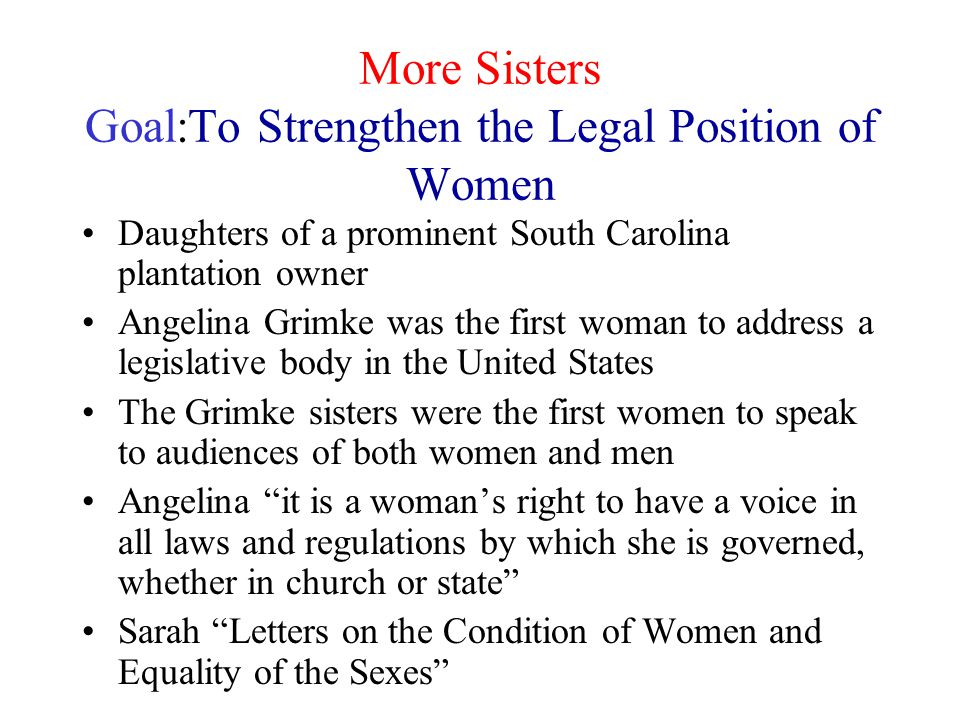 More Sisters Goal:To Strengthen the Legal Position of Women