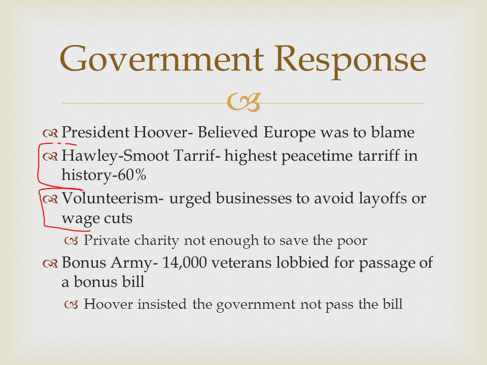 Government Response President Hoover- Believed Europe was to blame