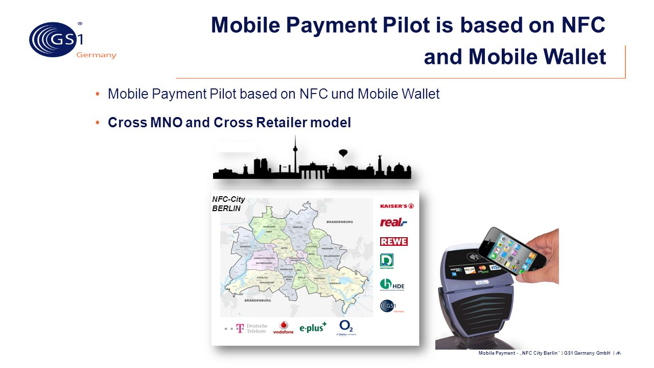 Mobile Payment Pilot is based on NFC and Mobile Wallet