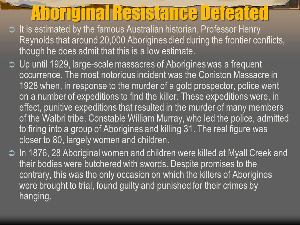 Aboriginal Resistance Defeated