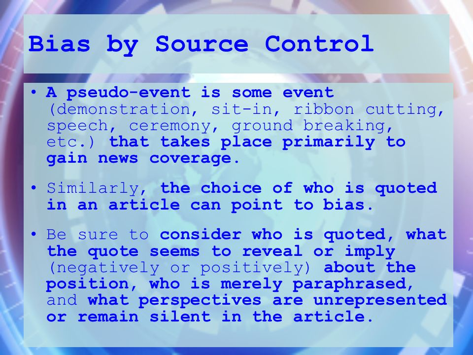 Bias by Source Control