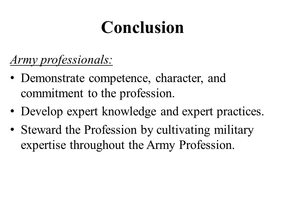 Conclusion Army professionals: