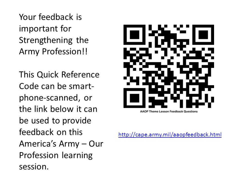 Your feedback is important for Strengthening the Army Profession!!