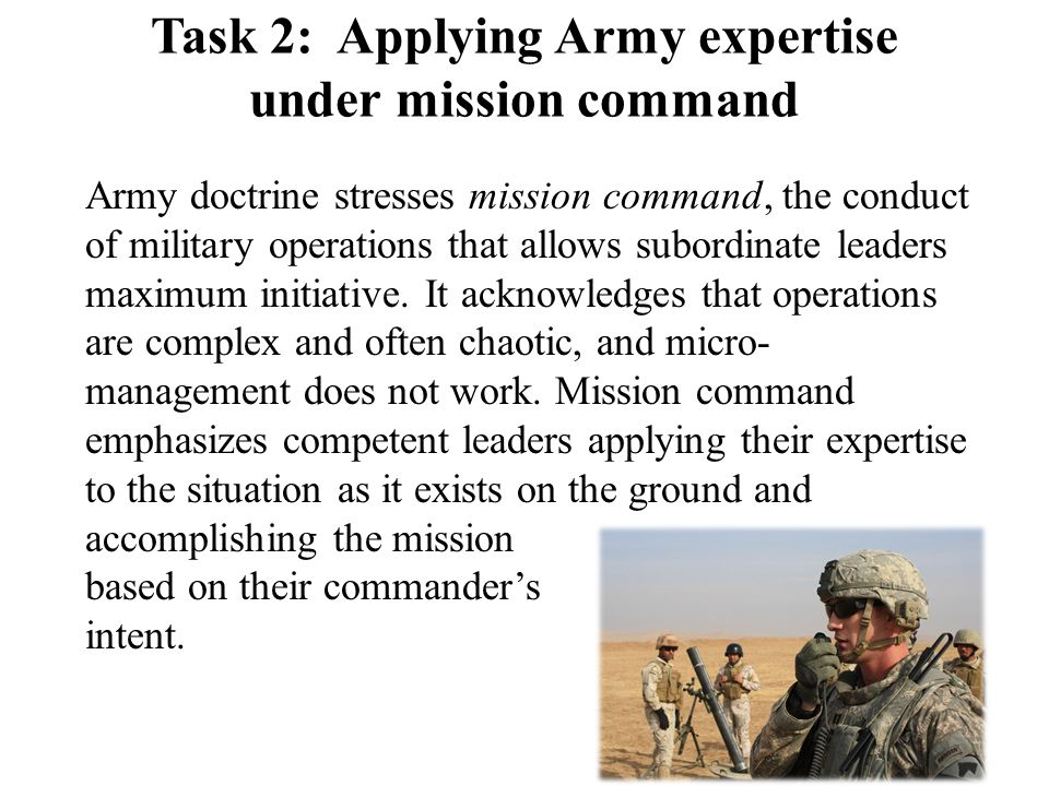 Task 2: Applying Army expertise under mission command