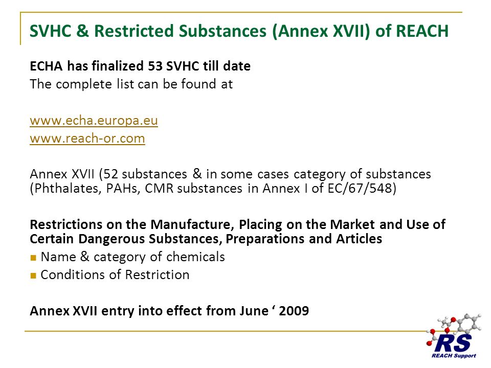 SVHC & Restricted Substances (Annex XVII) of REACH