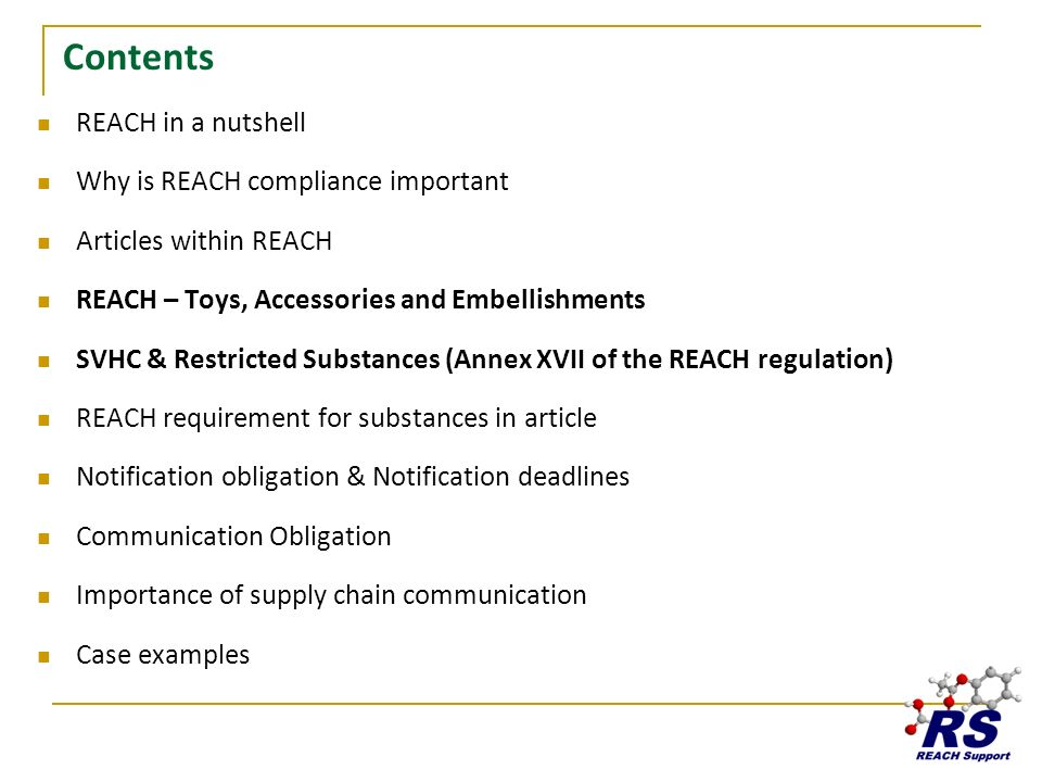 Contents REACH in a nutshell Why is REACH compliance important