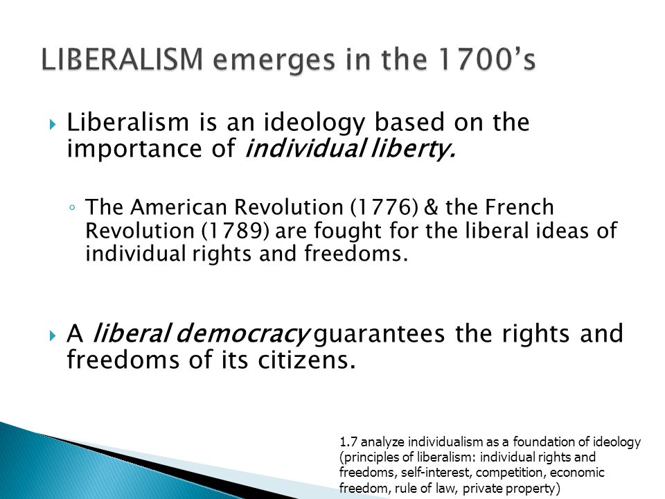 LIBERALISM emerges in the 1700's