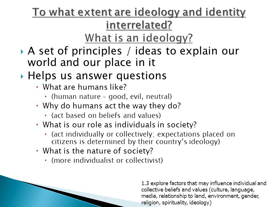 A set of principles / ideas to explain our world and our place in it