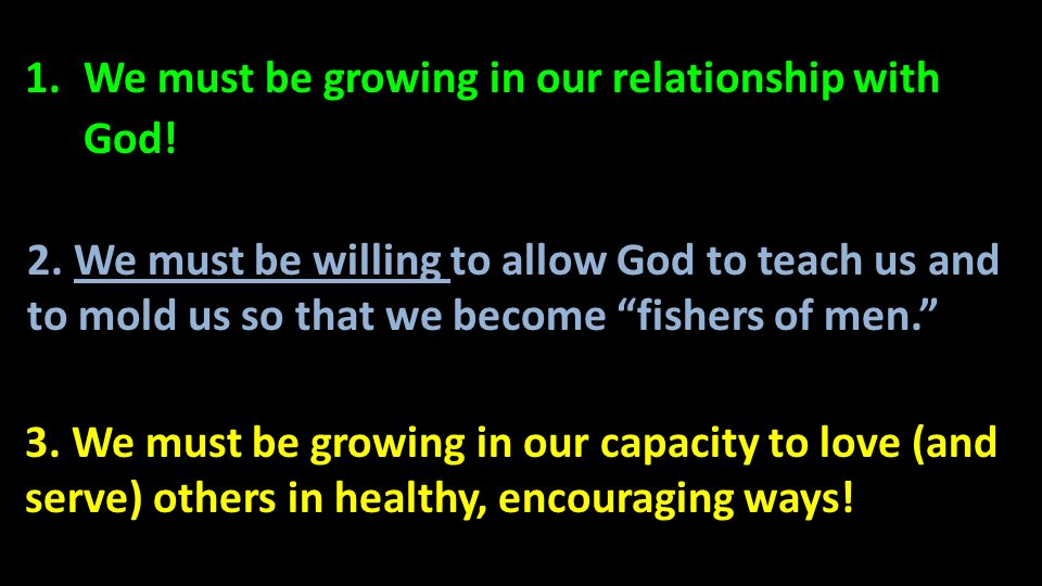 We must be growing in our relationship with God!