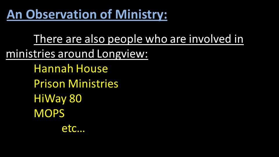 An Observation of Ministry: