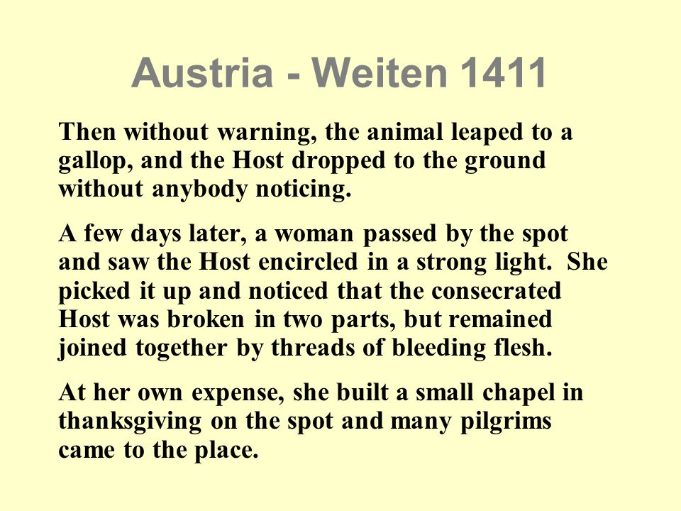 Austria - Weiten 1411 Then without warning, the animal leaped to a gallop, and the Host dropped to the ground without anybody noticing.