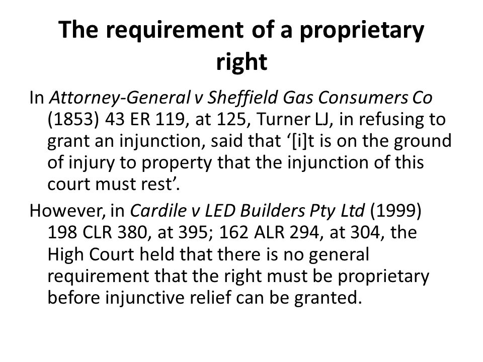 The requirement of a proprietary right